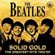 Solid Gold The Greatest Hits 1962-65