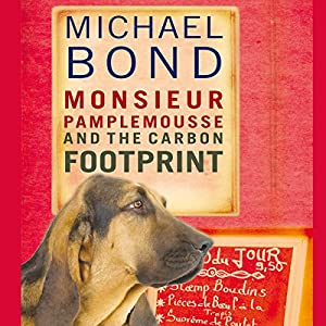 Monsieur Pamplemousse and the Carbon Footprint | [Michael Bond]