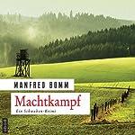 Machtkampf | Manfred Bomm