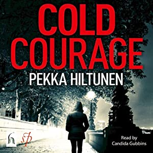 Cold Courage | [Pekka Hiltunen]