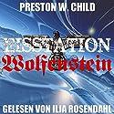 Eisstation Wolfenstein: Orden der Schwarzen, Sonne 1 Hörbuch von P.W. Child Gesprochen von: Ilja Rosendahl