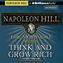 Earl Nightingale Reads Think and Grow Rich Audiobook by Napoleon Hill Narrated by Earl Nightingale
