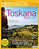 GEO Saison Extra 39/2014 - Toskana 2014