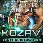 Kozav: Dragons of Preor, Book 3 | Celia Kyle