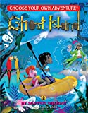 Ghost Island (Choose Your Own Adventure - Dragonlark) (Choose Your Own Adventure. Dragonlarks)