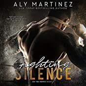 Fighting Silence: On the Ropes, Book 1 | Aly Martinez