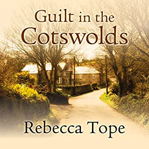 Guilt in the Cotswolds Audiobook