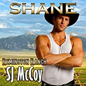 Shane: Remington Ranch, Book 2 | SJ McCoy