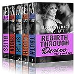 Rebirth Through Desire: The Complete...