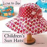 Children's Sun Hats (Love to Sew)