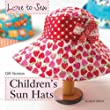 Children's Sun Hats (Love to Sew)