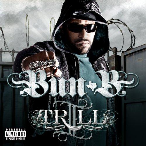 Bun B - II Trill - Zortam Music