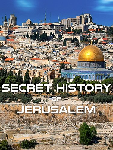 Secret History of Jerusalem
