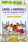 Annie and Snowball and the Thankful Friends (Annie and Snowball Ready-to-Read)