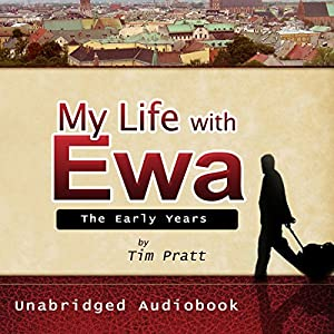 My Life with Ewa Audiobook