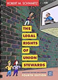 The Legal Rights of Union Stewards