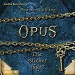 Die Bücherjäger (Opus 2)   Andreas Gößling