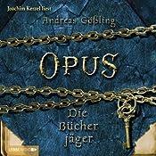 Die Bücherjäger (Opus 2) | Andreas Gößling