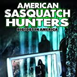 img - for American Sasquatch Hunters: Bigfoot in America book / textbook / text book