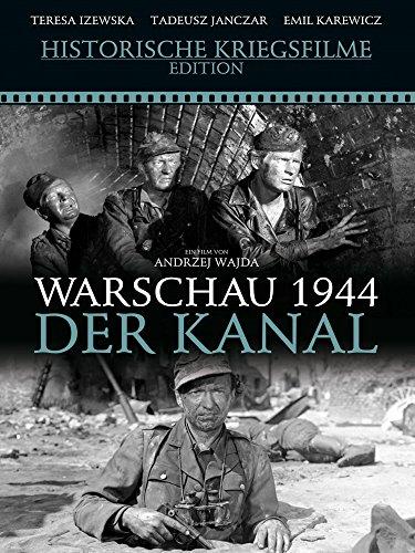 Warschau 1944 – Der Kanal