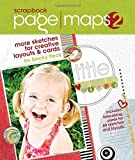 img - for Scrapbook Page Maps 2: More Sketches for Creative Layouts and Cards book / textbook / text book