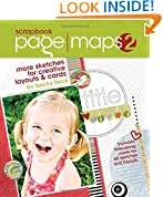 Scrapbook Page Maps: v. 2: More Sketches for Creative Layouts and Cards