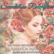 Scandalous Redemption: Ladies and Scoundrels, Book 3 | Amanda Mariel