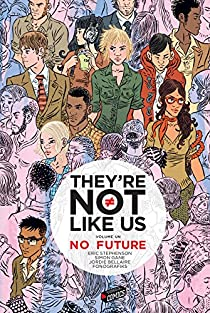 They're not like us, tome 1 : Black holes for the young par Gane