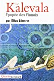 Le Kalevala (French Edition) (2070129659) by Lönnrot, Elias