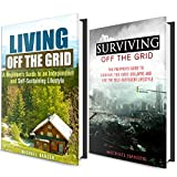 img - for Living and Surviving Off the Grid Box Set (2 in 1): A Guide on How To Survive the Grid Collapse and Live an Independent, Self-Sustaining Lifestyle (Emergency Survival for Preppers) book / textbook / text book