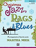 img - for Christmas Jazz, Rags & Blues, Book 2 book / textbook / text book