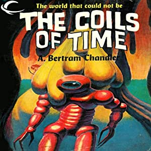 The Coils of Time Audiobook