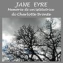 Jane Eyre: Memorie di un'istitutrice  by Charlotte Bronte Narrated by Silvia Cecchini