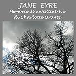 Jane Eyre: Memorie di un'istitutrice | Charlotte Bronte
