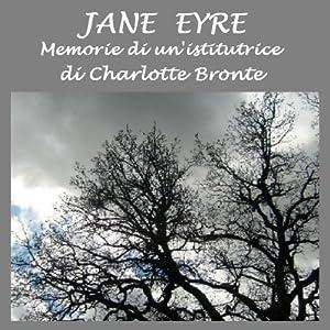Jane Eyre: Memorie di un'istitutrice | [Charlotte Bronte]