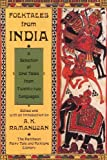 Folktales from India (Pantheon Fairy Tale & Folklore Library) (0679748326) by Ramanujan, A.K.