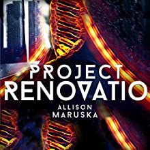 Project Renovatio Audiobook by Allison Maruska Narrated by Grace Sylvan