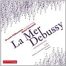 Debussy : La Mer - Nocturnes - Pr�lude � l'apr�s-midi d'un faune