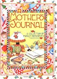 A Mother's Journal: A Collection of Family Memories (0836246195) by Mary Engelbreit