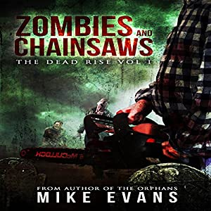 Zombies and Chainsaws Audiobook