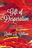 img - for Gift of Desperation: A Claire Sebastian Novel book / textbook / text book