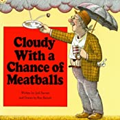 Cloudy With a Chance of Meatballs / Pickles to Pittsburgh | [Judi Barrett]