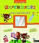 EXPERIENCES AVEC LES MIROIRS