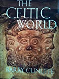THE CELTIC WORLD (CELTIC INTEREST) (0094716404) by BARRY CUNLIFFE