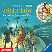 Die Falle im Teutoburger Wald (Die Zeitdetektive 16) | Fabian Lenk