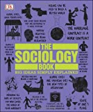 Image of The Sociology Book (Big Ideas Simply Explained)