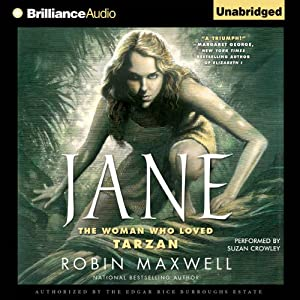 Jane: The Woman Who Loved Tarzan | [Robin Maxwell]