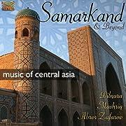 ウズベキスタン - 中央アジアの音楽 サマルカンド・アンド・ビヨンド (Samarkand & Beyond)