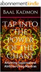 Tap Into The Power Of The Chant: Atta...