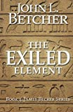 The Exiled Element: A James Becker Suspense/Thriller